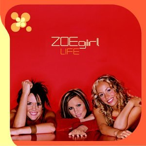 Life by ZOEgirl album cover