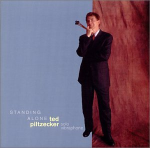 Album Standing Alone by Ted Piltzecker