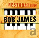 Album cover for Restoration: The Best of Bob James (disc 1)