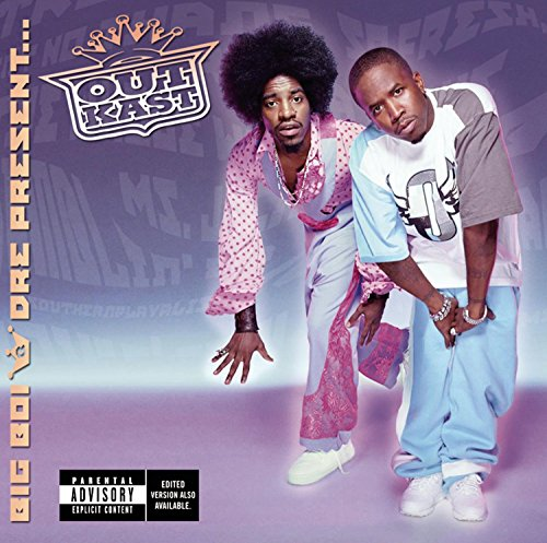 Big Boi and Dre Present...Outkast