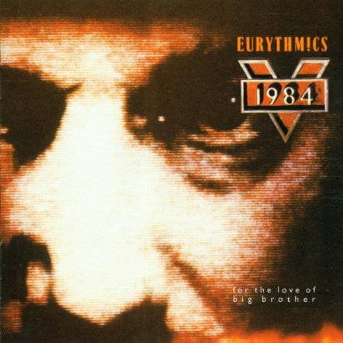 Eurythmics - 1984 (For the Love of Big Brother) - Zortam Music
