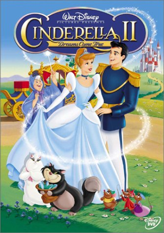 Cinderella II - Dreams Come True (2002)  DVD;