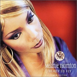 Melanie Thorton - Ready To Fly