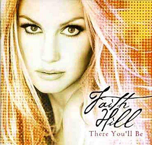 Faith Hill - Just To Hear You Say That You Love Me Lyrics - Zortam Music