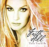 Album cover for There You'll Be: The Best of Faith Hill