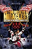 DVD : Do You Believe in Miracles? The Story of the 1980 U.S. Hockey Team