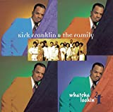 KIRK FRANKLIN AND THE FAMILY - WASHED AWAY Lyrics