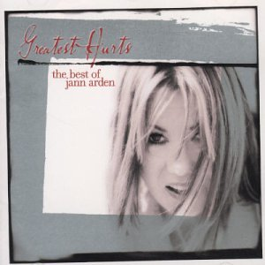 Greatest Hurts: The Best of Jann Arden