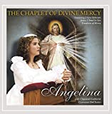 Angelina - The Chaplet of Divine Mercy