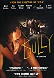 Bully (Unrated/ Theatrical Edition) - movie DVD cover picture