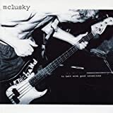 album To Hell With Good Intentions by mclusky