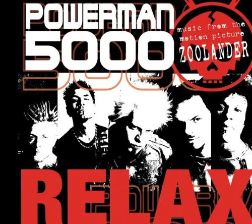 Powerman 5000 - Relax - Zortam Music