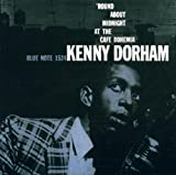 Kenny Dorham: 'Round About Midnight At The Cafe Bohemia