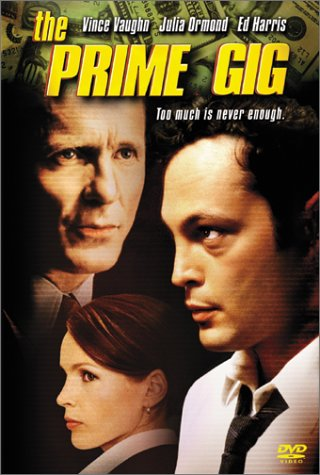 Prime Gig, The / ��������� (2001)