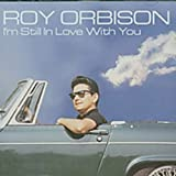 >ROY ORBISON - All I Need Is Time