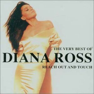 Reach Out and Touch: The Very Best of Diana Ross