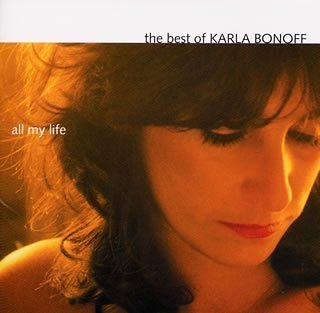 Best of Karla Bonoff: All My Life