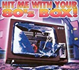 Pochette de l'album pour Hit Me With Your 80's Box (disc 3)