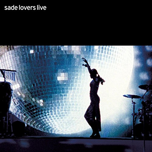 Sade - Lovers Live - Lyrics2You