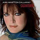 Ann Hampton Callaway: Signature