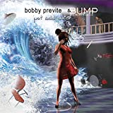 Bobby Previte & Bump: Just Add Water