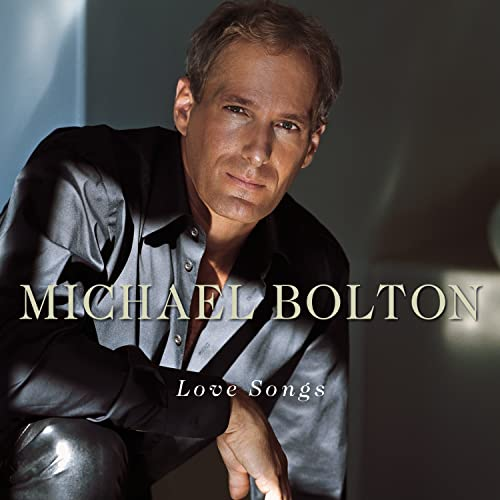 Michael Bolton - Love Songs - Zortam Music