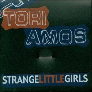 Tori Amos - Strange Little Girls - Zortam Music