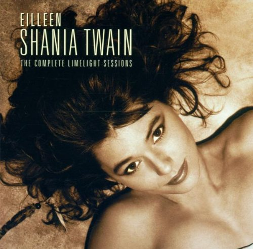 Shania Twain - The Complete Limelight Sessions - Zortam Music