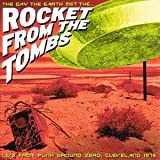 Pochette de l'album pour The Day the Earth Met the Rocket from the Tombs
