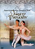 American Ballet Theatre Now - Variety and Virtuosity