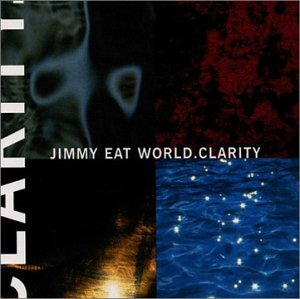 Jimmy Eat World - Clarity - Zortam Music