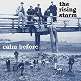 Cover de Calm Before the Rising Storm/Alive Again at Andover