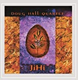 Doug Hall Quartet: JiHi