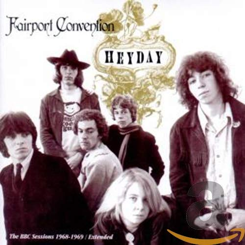 Heyday: BBC Radio Sessions, 1968-1969