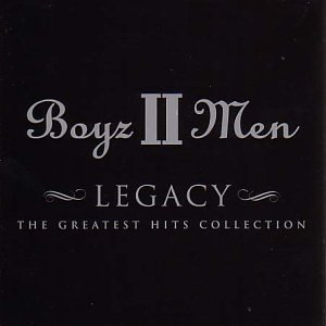Boyz II Men - Legacy: The Greatest Hits Collection - Zortam Music