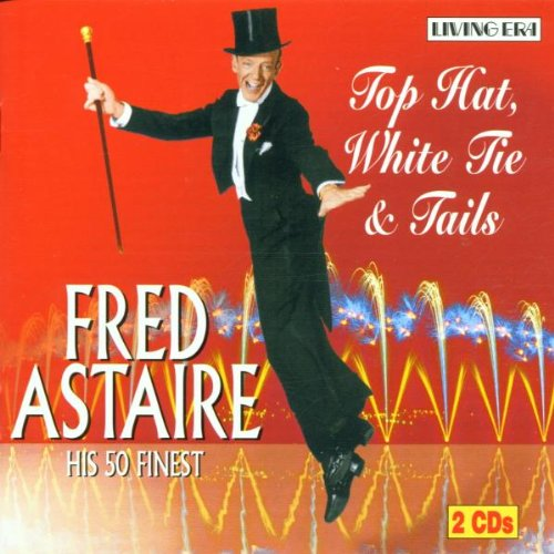 Fred Astaire - Top Hat - Zortam Music