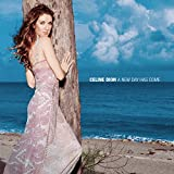 New Day Has Come - Celine Dion