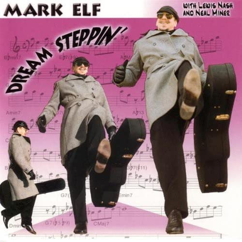 Mark Elf: Dream Steppin'