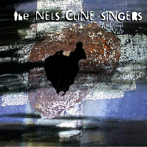 The Nels Cline Singers: Instrumentals