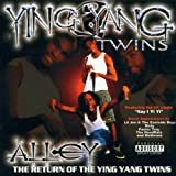 Skivomslag för Alley...Return of the Ying Yang Twins