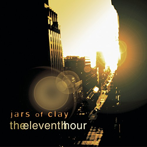The Eleventh Hour by Jars of Clay album cover
