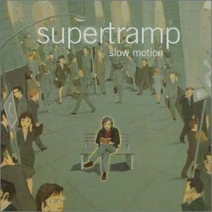 Supertramp - Slow Motion - Zortam Music