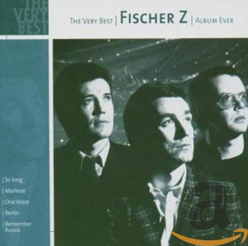Fischer Z - The Very Best of Fischer Z - Zortam Music