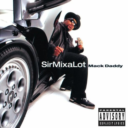 Sir Mix-A-Lott - Mack Daddy