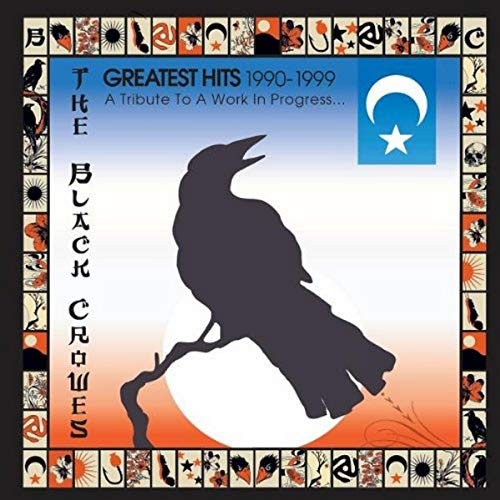 BLACK CROWES - 1990-1999  Greatest Hits  A Tr - Zortam Music
