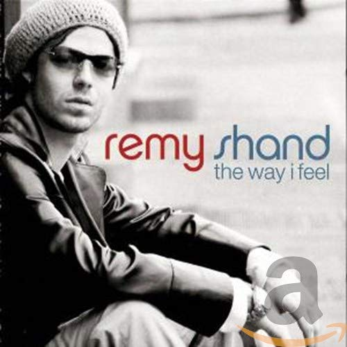 Remy Shand - The Way I Feel - Zortam Music