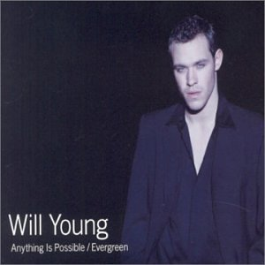 Will Young - Anything Is Possible / Evergreen - Zortam Music