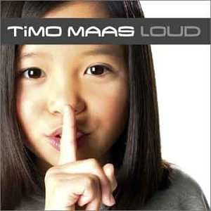 Timo Maas - Loud - Zortam Music