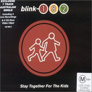Blink-182 - Stay Together for the Kids - Zortam Music