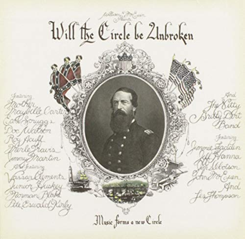 NITTY GRITTY DIRT BAND - Will The Circle Be Unbroken Disk 1 - Zortam Music